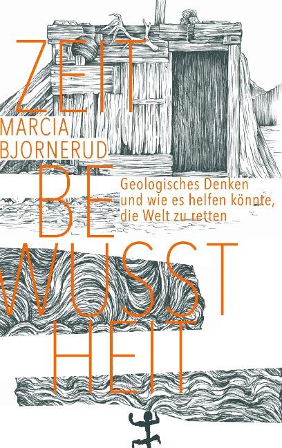 Zeitbewusstheit - Marcia Bjornerud