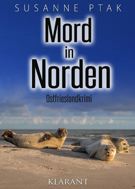 Mord in Norden. Ostfrieslandkrimi - Susanne Ptak