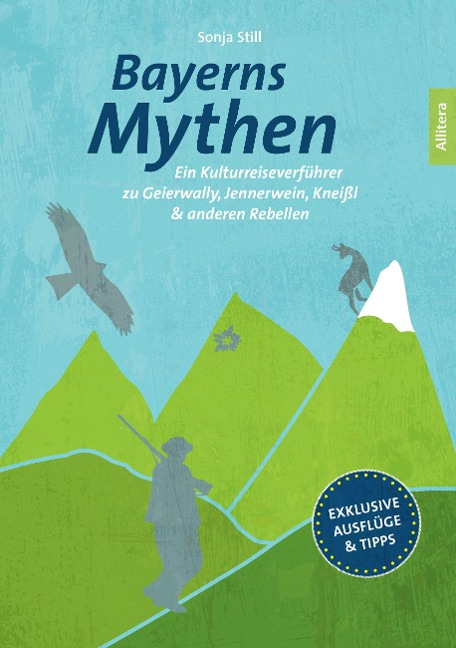 Bayerns Mythen - Sonja Still