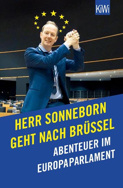 Herr Sonneborn geht nach Brüssel - Martin Sonneborn