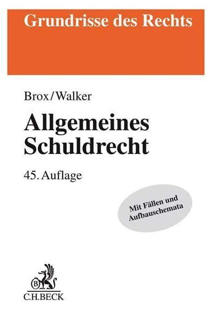 Allgemeines Schuldrecht - Hans Brox, Wolf-Dietrich Walker