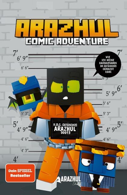 Wie ich meine Hausaufgaben im Gefängnis gemacht habe - Ein Arazhul-Comic-Adventure - Roman Fink, Adrian Richter