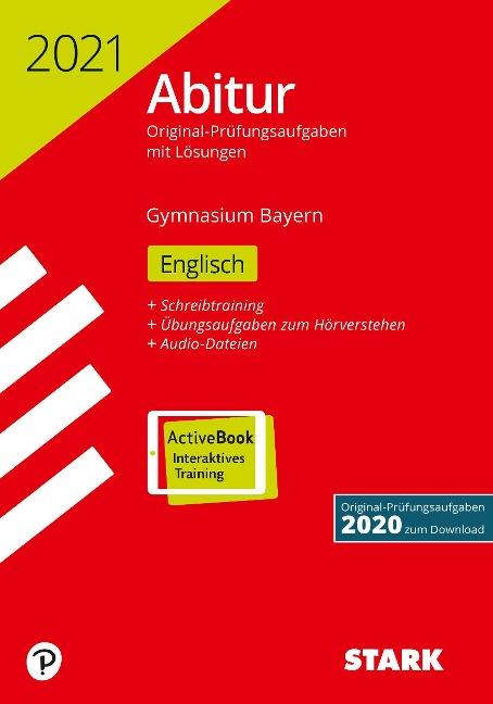 STARK Abiturprüfung Bayern 2021 - Englisch -