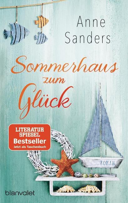 Sommerhaus zum Glück - Anne Sanders