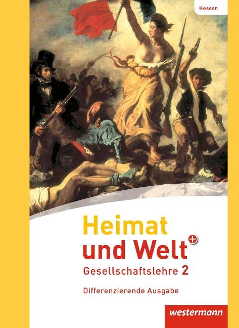 Heimat und Welt PLUS 2. Schülerband. Hessen -