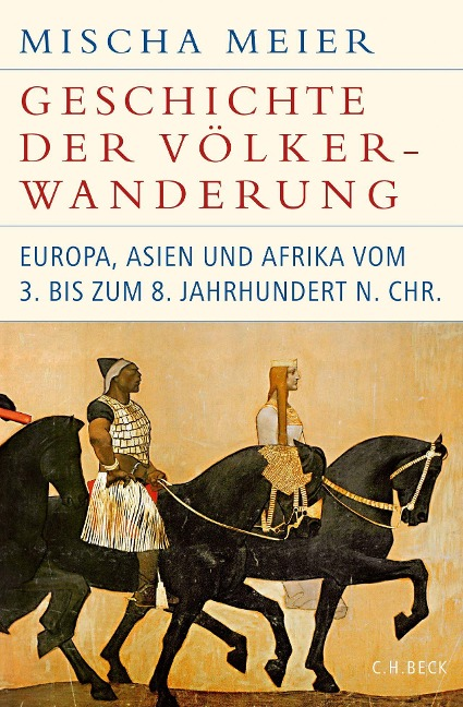 Geschichte der Völkerwanderung - Mischa Meier