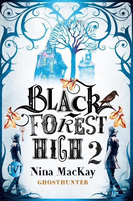 Black Forest High 2 - Nina Mackay