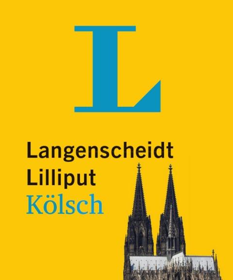 Langenscheidt Lilliput Kölsch - im Mini-Format -