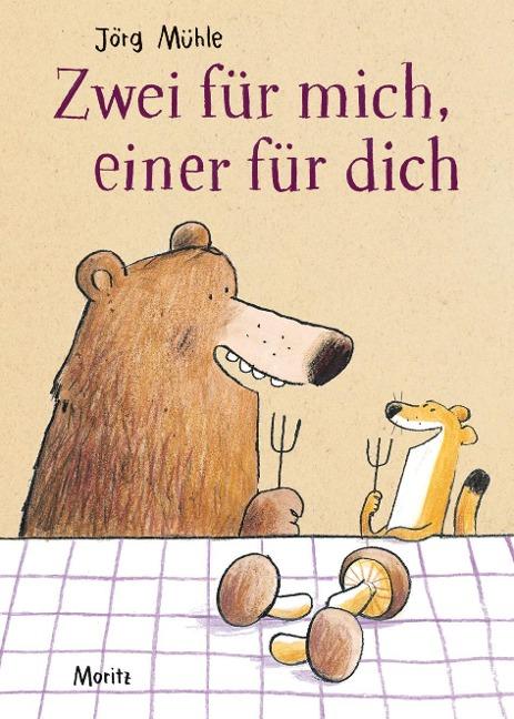 Zwei für mich, einer für dich - Jörg Mühle