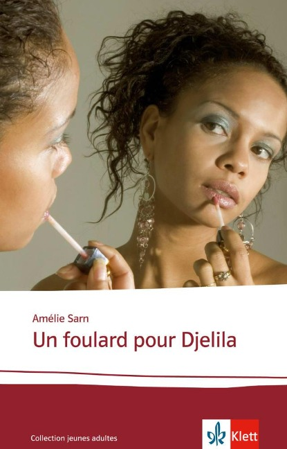 Un foulard pour Djelila - Amélie Sarn