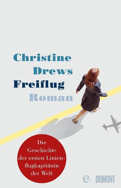 Freiflug - Christine Drews