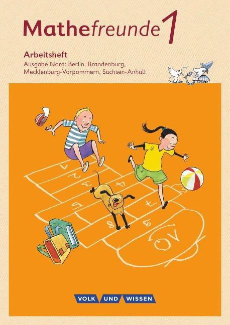 Mathefreunde 1. Schuljahr. Arbeitsheft. Nord - Catrin Elies, Jana Elsner, Kathrin Fiedler, Ursula Kluge, Yvonne Krieseleit