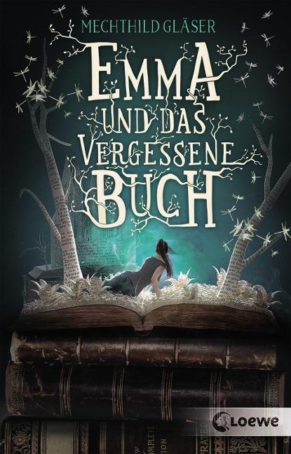 Emma und das vergessene Buch - Mechthild Gläser