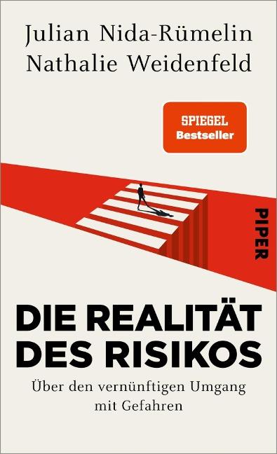 Die Realität des Risikos - Julian Nida-Rümelin, Nathalie Weidenfeld