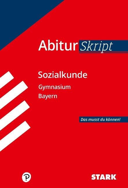STARK AbiturSkript - Sozialkunde Bayern - Heinrich Müller