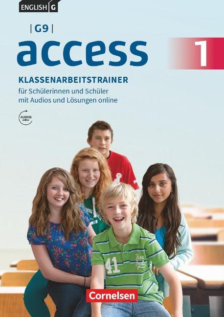 English G Access - G9 - Band 1: 5. Schuljahr - Klassenarbeitstrainer mit Audios und Lösungen online - Bärbel Schweitzer