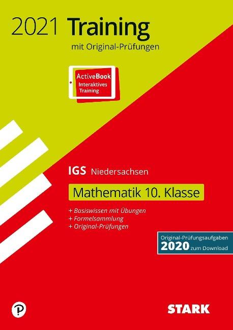 STARK Original-Prüfungen und Training Abschlussprüfung IGS 2021 - Mathematik 10. Klasse - Niedersachsen -