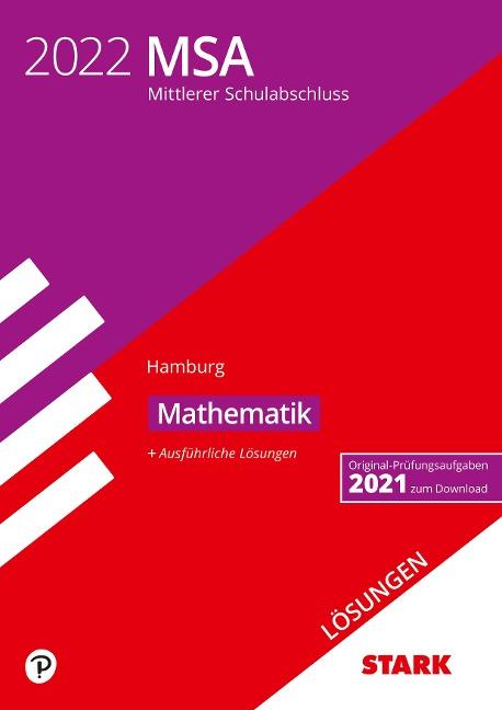 STARK Lösungen zu Original-Prüfungen und Training MSA 2022 - Mathematik - Hamburg -