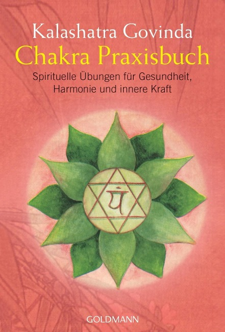 Chakra Praxisbuch - Kalashatra Govinda
