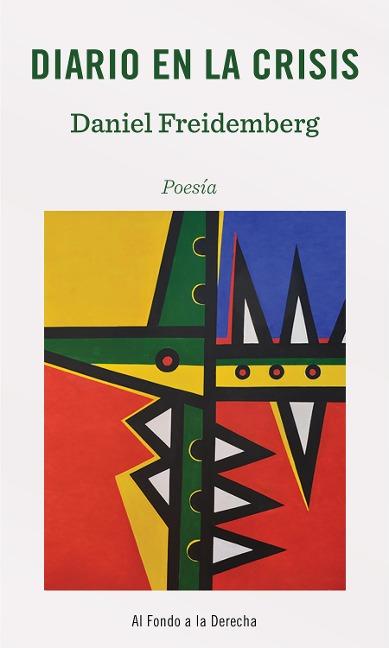 Diario en la crisis - Daniel Freidemberg