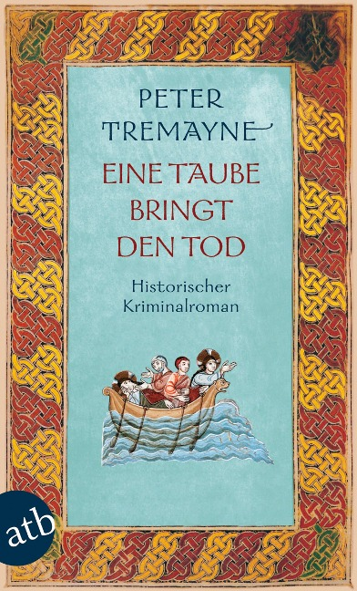 Eine Taube bringt den Tod - Peter Tremayne
