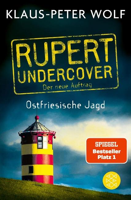 Rupert undercover - Ostfriesische Jagd - Klaus-Peter Wolf