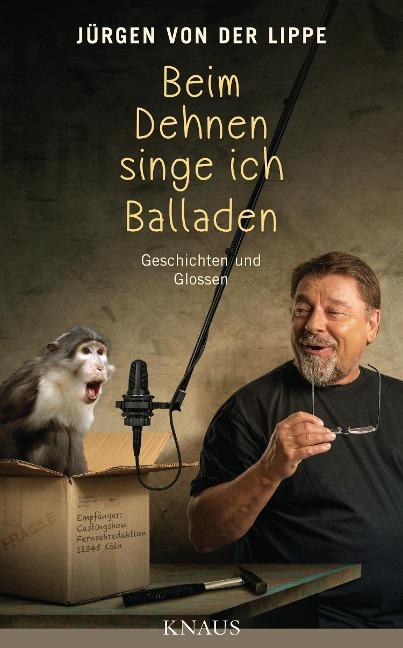Beim Dehnen singe ich Balladen - Jürgen von der Lippe