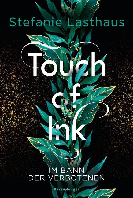 Touch of Ink, Band 2: Im Bann der Verbotenen - Stefanie Lasthaus
