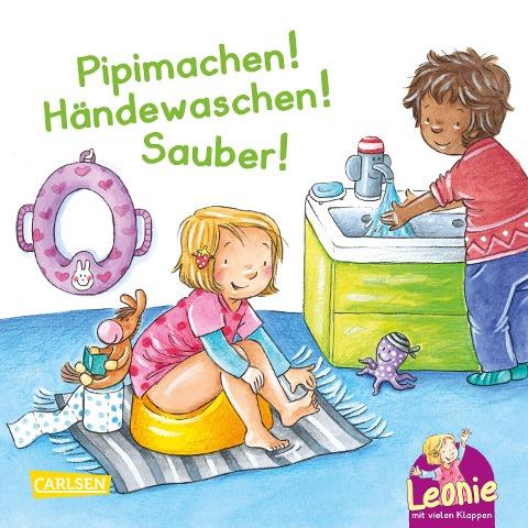 Leonie: Pipimachen! Händewaschen! Sauber! - Sandra Grimm