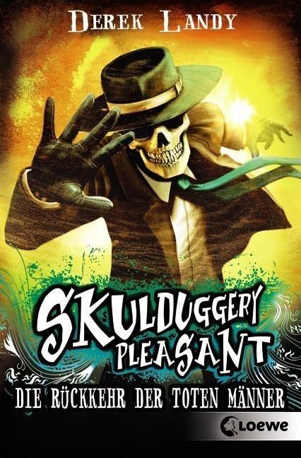 Skulduggery Pleasant 08. Die Rückkehr der Toten Männer - Derek Landy