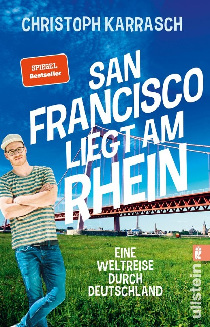 San Francisco liegt am Rhein - Christoph Karrasch