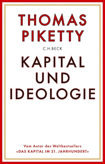 Kapital und Ideologie - Thomas Piketty