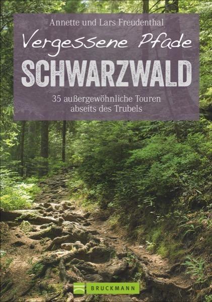 Vergessene Pfade Schwarzwald