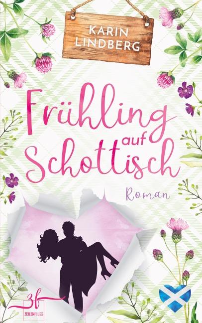 Frühling auf Schottisch - Karin Lindberg