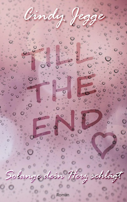 Till the end - Cindy Jegge