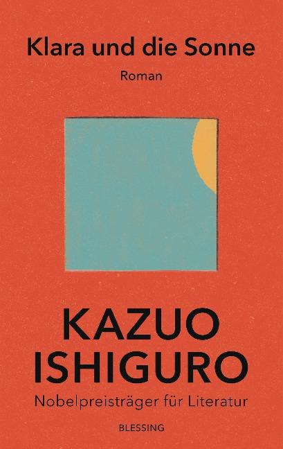 Klara und die Sonne - Kazuo Ishiguro