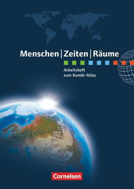 Menschen Zeiten Räume Atlanten Regionalausgaben. Arbeitsheft NRW, Hessen, Rheinland-Pfalz, Saarland, BW, Bayern - Peter Fischer