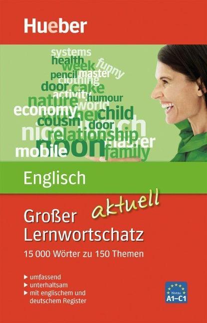 Großer Lernwortschatz Englisch aktuell - Hans G. Hoffmann, Marion Hoffmann