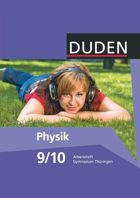 Duden Physik - Gymnasium Thüringen - 9./10. Schuljahr - Barbara Gau, Lothar Meyer