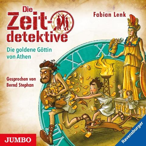 Die Zeitdetektive 40. Die goldene Göttin von Athen - Fabian Lenk