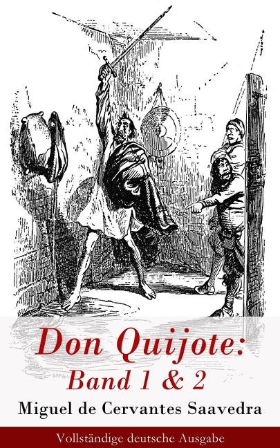 Don Quijote: Band 1 & 2 - Miguel Cervantes De Saavedra