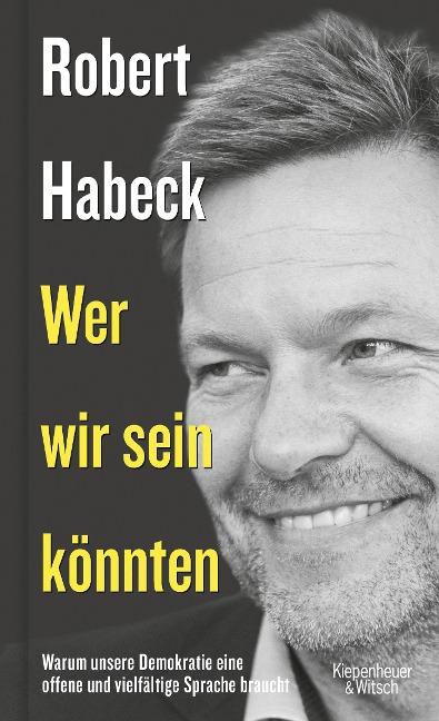 Wer wir sein könnten - Robert Habeck