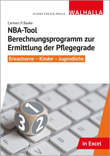 CD-ROM NBA-Tool Berechnungsprogramm zur Ermittlung der Pflegegrade - Carmen P. Baake