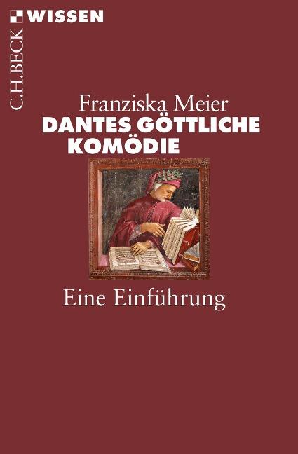 Dantes Göttliche Komödie - Franziska Meier