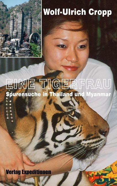 Eine Tigerfrau - Wolf-Ulrich Cropp