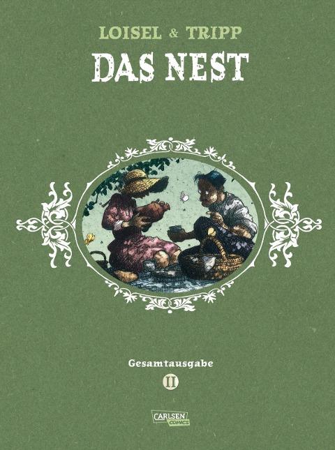 Das Nest Gesamtausgabe 2 - Jean-Louis Tripp, Régis Loisel