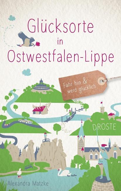 Glücksorte in Ostwestfalen-Lippe - Alexandra Matzke