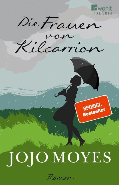 Die Frauen von Kilcarrion - Jojo Moyes