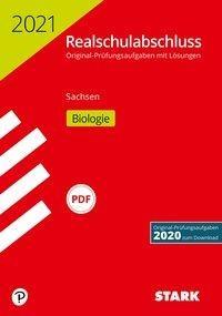 STARK Original-Prüfungen Realschulabschluss 2021 - Biologie - Sachsen -