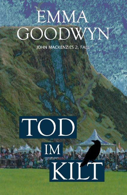 Tod im Kilt - Emma Goodwyn